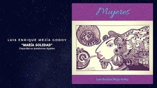 María Soledad   Luis Enrique Mejia Godoy