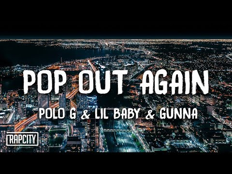 Polo G - Pop Out Again ft Lil Baby Gunna