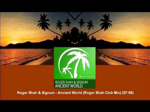Roger Shah & Signum - Ancient World (Roger Shah Club Mix) [MAGIC044.01]