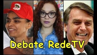 Debate na RedeTV Bolsonaro VS Marina