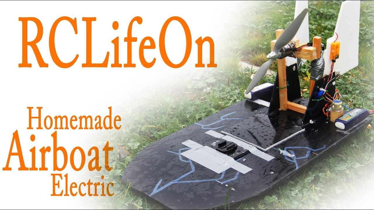 Homemade electric rc airboat rclifeon youtube for How to build an airboat motor