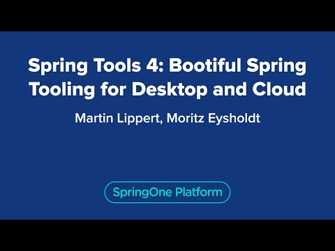 Spring Tools 4: Bootiful Spring Tooling for Desktop and Cloud