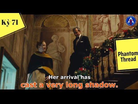 [HỌC IDIOM QUA PHIM] - Cast A Very Long Shadow (Phim Phantom Thread)