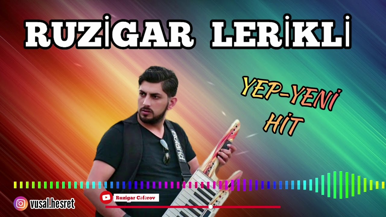 Ruzgar Lerikli-Kəmtər-kəmtər