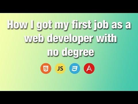 How I got my first job as a web developer with no degree | Get your first web developer job