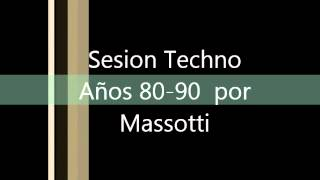 Remember - Sesion Techno Años 80 - 90 por Massotti 10