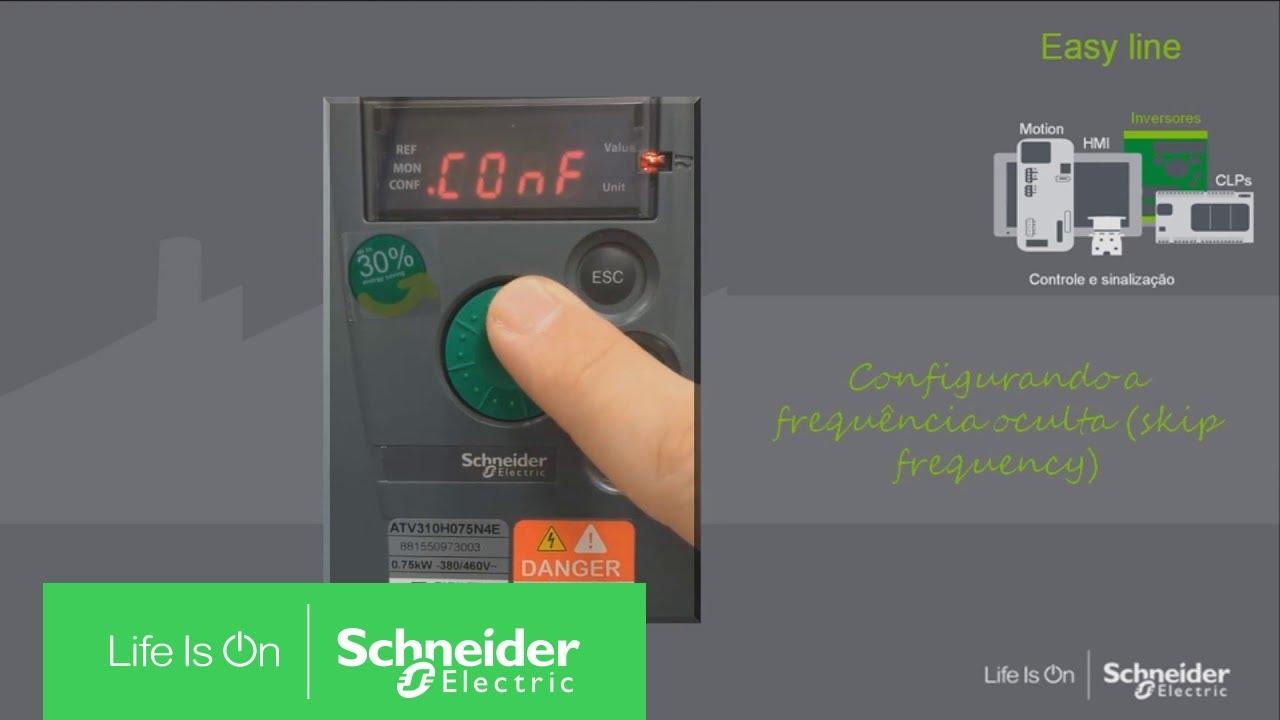 Altivar 310 (ATV310) - Configurando frequência oculta | Schneider Electric  Brasil