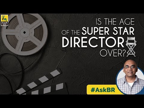 #AskBR: Is The Age Of The Super Star Director Over? | Baradwaj Rangan