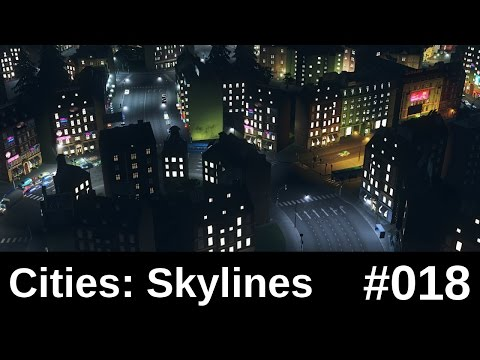 Cities Skylines #018 - Metropolis