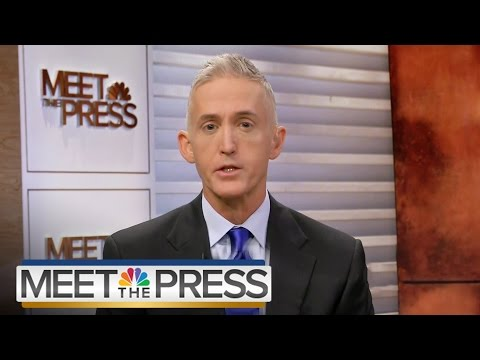 Gowdy On What