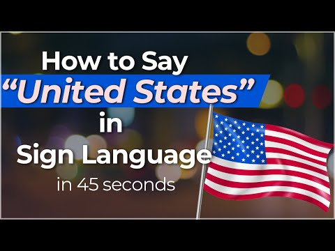 """How to Sign """"United States"""" in Sign Language?"""