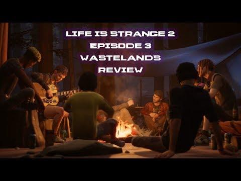 Life Is Strange 2 Episode 3 Wastelands Review