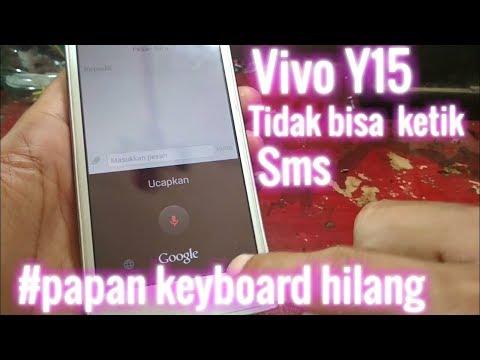 Vivo Y15 papan ketik keyboard hilang(gak bisa sms)