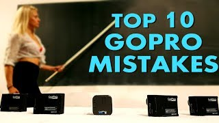Top 10 GOPRO MISTAKES we ALL make!