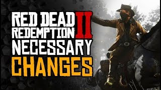 Red Dead 2 Online - Very Necessary Changes