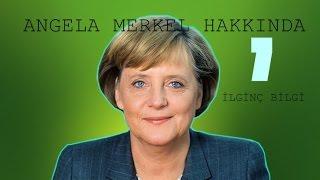 Angela Merkel Hakkında 7 İlginç Bilgi