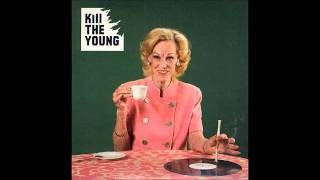 Watch Kill The Young Do You Notice video