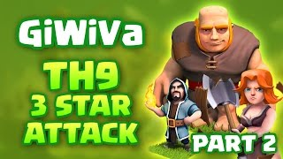 Clash of Clans -Town Hall 9 (TH9) Farming Attack Strategy -Giant, Wizard, Valkyrie (GiWiVa) Part 2