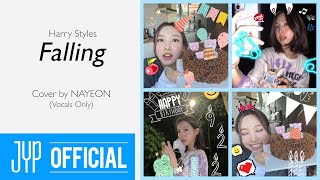 """Falling (Harry Styles)"" Cover by NAYEON - Vocals Only"
