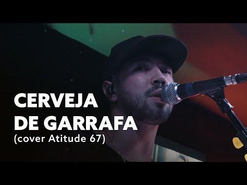 Cerveja de Garrafa (Fumaça Que Eu Faço)- Atitude 67| Cover Acústico Vegas)