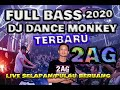 Download lagu IS THE BEST DANCE MONKEY NEW || DJ ZUL ZF BMP || 2AG ENTARTAINMENT LIVE SELAPAN PULAU BERUANG