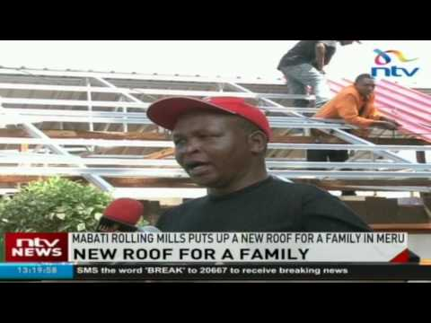 Mabati Rolling Mills puts up a new roof for a family in Meru