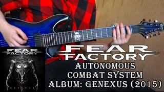 Fear Factory - Autonomous Combat System (Guitar Cover + TAB by Godspeedy)