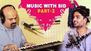 Music with Sid Sriram | Part 2 | Siddharth | Singer | Anil Talkies | Anil Srinivasan