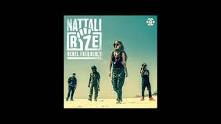 Nattali Rize - Evolutionary (Feat Dre Island & Jah9) - Rebel Frequency