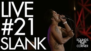 Sounds From The Corner : Live #21 Slank