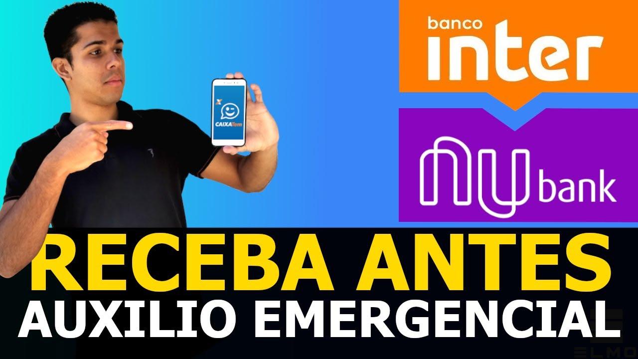 Como antecipar o saque do Auxílio Emergencial Caixa Tem (Banco Inter & Nubank) - Elmo