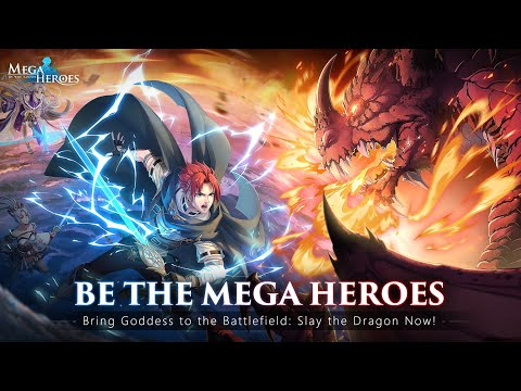 Be the Mega Heroes to Save the Goddesses