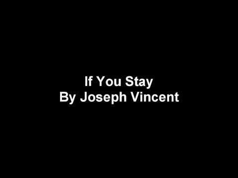 Joseph Vincent - If You Stay Lyrics