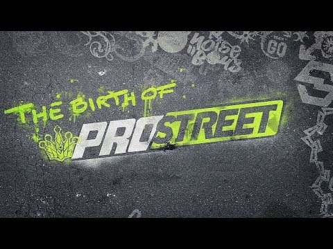 The Birth Of Need For Speed ProStreet
