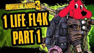 Close Calls with Clifford   1 Life FL4K Part 1   Borderlands 3 Epic Gamer Moments Haha