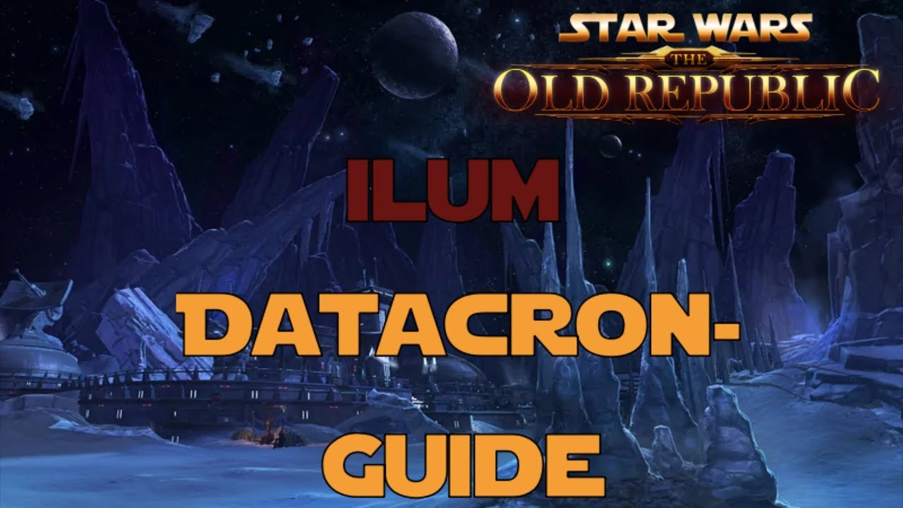 Star Wars The Old Republic Datacron Guide Ilum Imperium Youtube