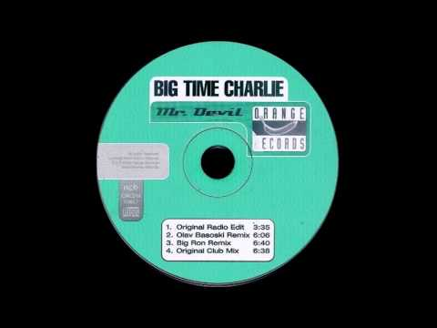 Big Time Charlie  - Mr Devil (Olav Basoski Remix) HQwav
