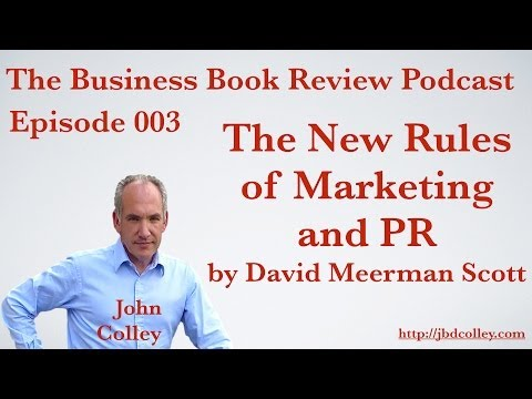 Monday Book Review - David Meerman Scott New Rules of Marketing and PR