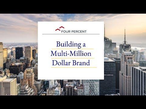 Building a Multi-Million Dollar Brand