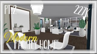 ROBLOX | Welcome To Bloxburg: Pt.2 227k Modern Family Home | Tour + Speedbuild