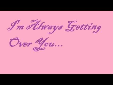 Always Getting Over You