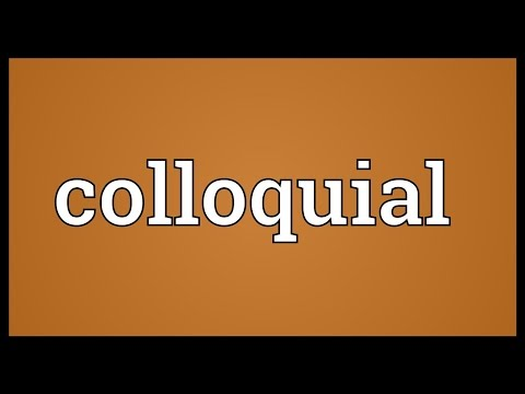 Colloquial Meaning