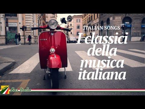 Italian Songs - I Classici Della Musica Italiana