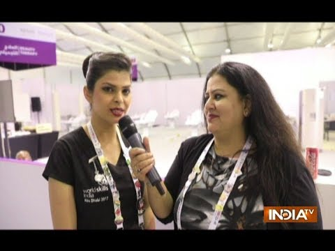 World Skill Abu Dhabi: Talk with beauty therapist Karishma Gupta