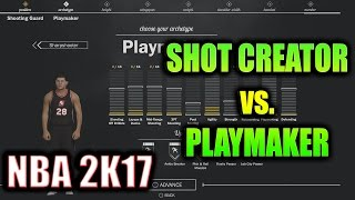 nba 2k17 6 0 shot creator point guard vs playmaking point guard keys to make best myplayer