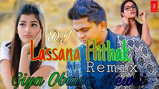 Lassana Hithak (Giya Obawa Newei) Dj Remix Dj Vishwa Sandeepa BED