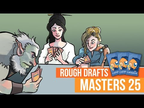 Rough Drafts: Masters 25