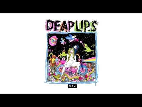 Deap Lips  - Home Thru Hell (Official Audio)