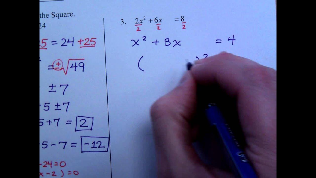 College Algebra Homework 9 (quadratic Equations Pleting The Square) 201611