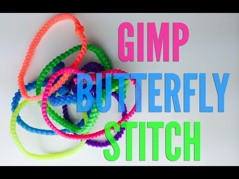 How To Make Butterfly Gimp Celet
